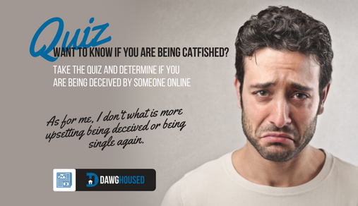 How do you know if you are being catfished