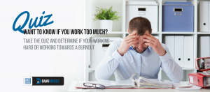 Free online personality quiz: am I working too much.